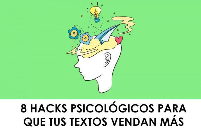 8 hacks psicológicos para que tus textos venda más