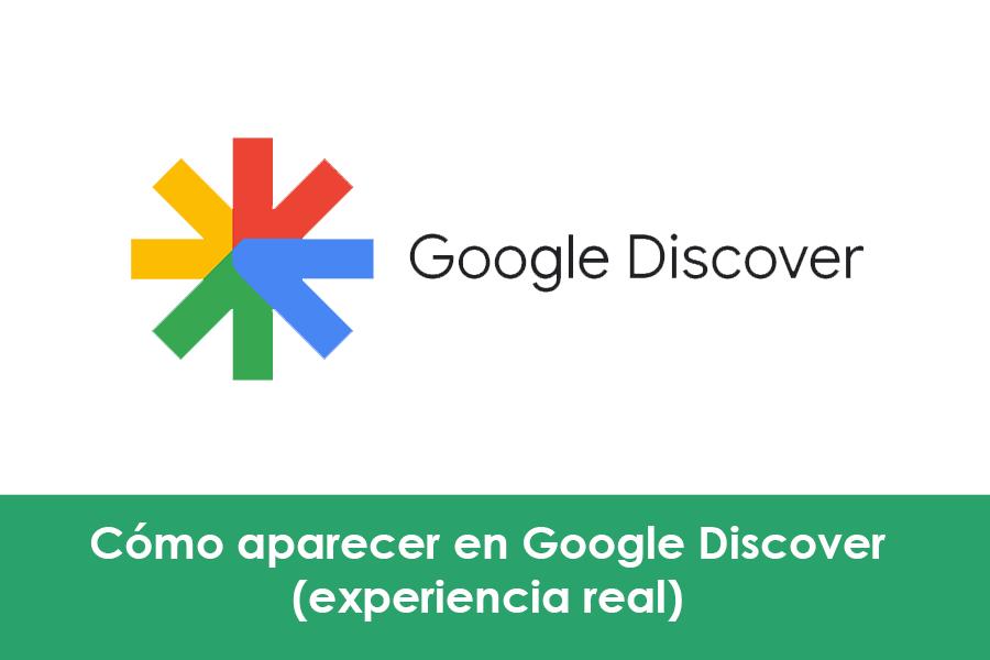 cómo aparecer en Google Discover